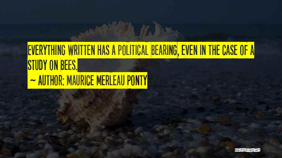 Case Study Quotes By Maurice Merleau Ponty
