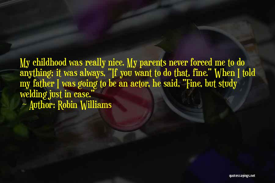 Case Study Quotes By Robin Williams