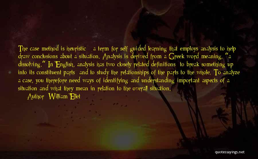 Case Study Quotes By William Ellet
