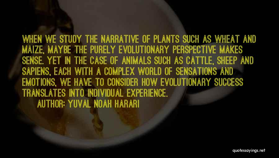 Case Study Quotes By Yuval Noah Harari