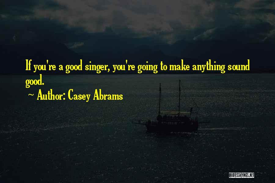 Casey Abrams Quotes 1057741