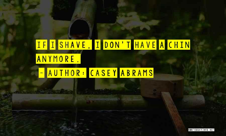 Casey Abrams Quotes 108565