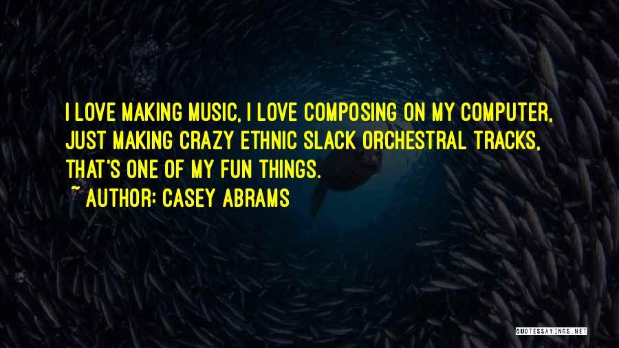 Casey Abrams Quotes 1956029