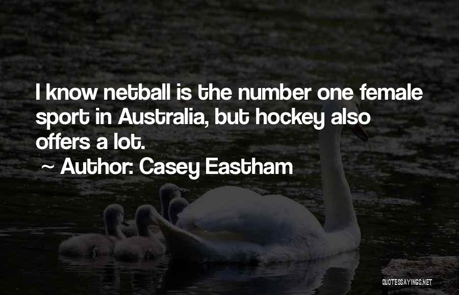 Casey Eastham Famous Quotes & Sayings