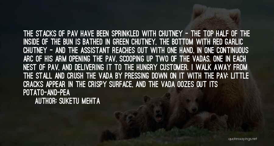 Cashews Quotes By Suketu Mehta