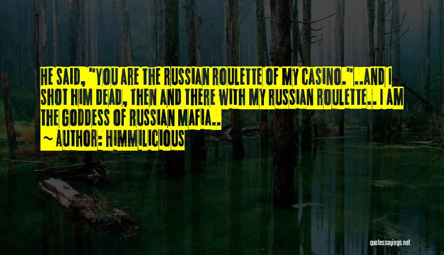 Casino Roulette Quotes By Himmilicious