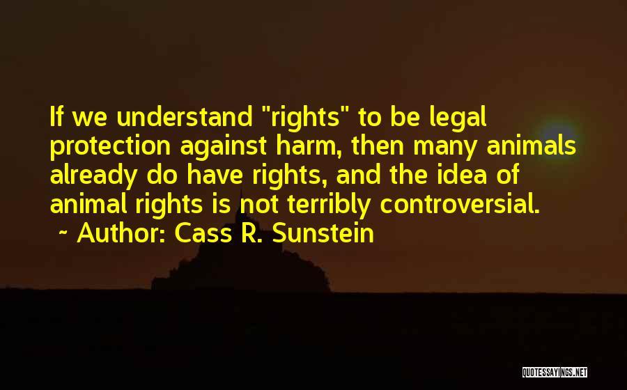 Cass R. Sunstein Quotes 1081492