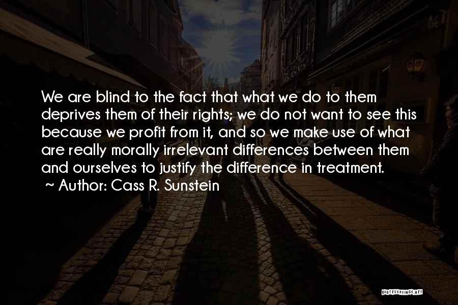 Cass R. Sunstein Quotes 1149491