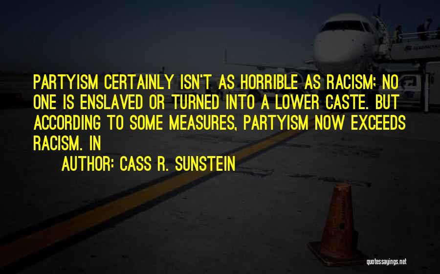 Cass R. Sunstein Quotes 936324