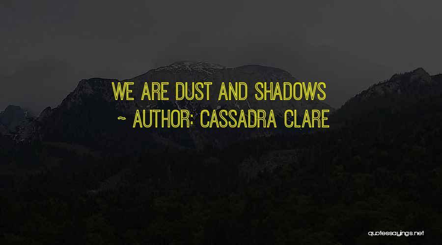 Cassadra Clare Quotes 2224621
