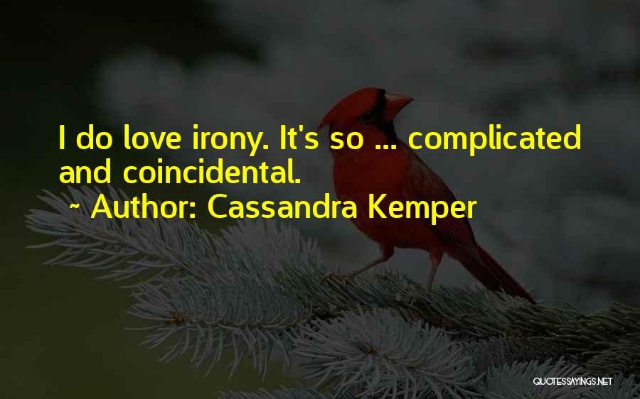 Cassandra Kemper Quotes 1630057
