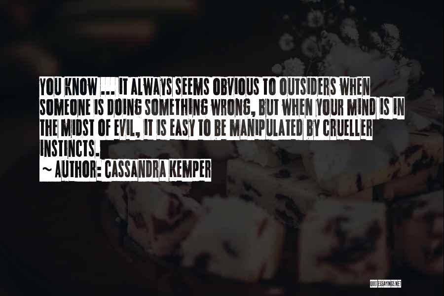 Cassandra Kemper Quotes 1666952