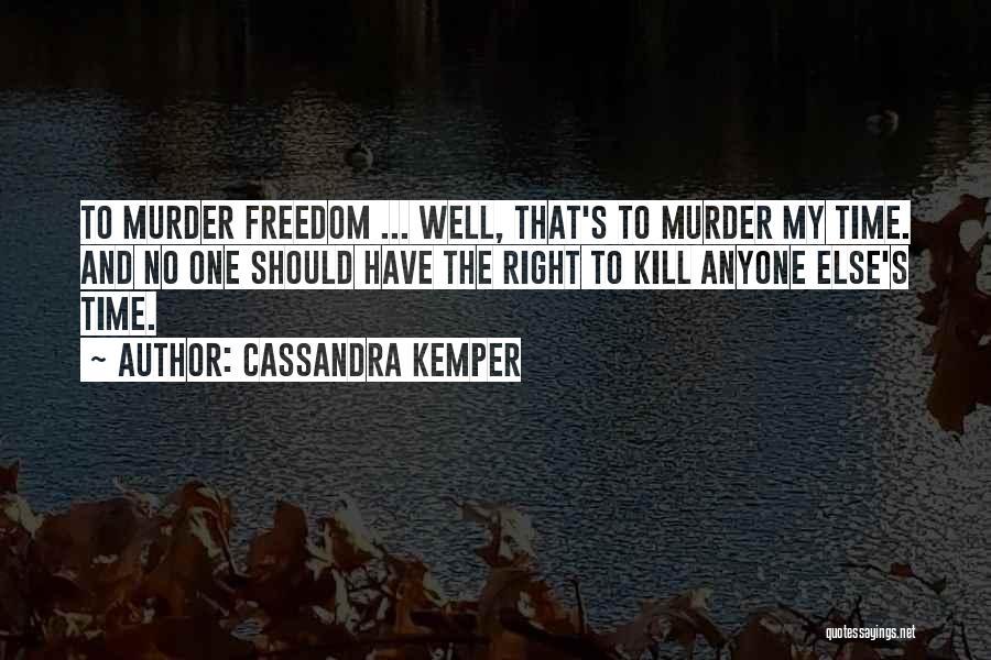Cassandra Kemper Quotes 530348