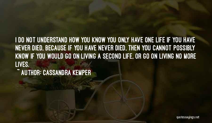 Cassandra Kemper Quotes 799666