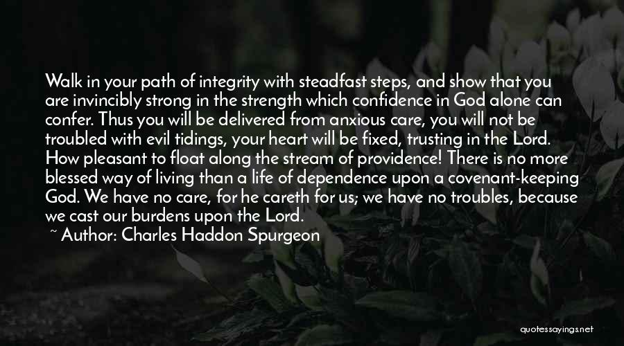 Cast Your Burdens Quotes By Charles Haddon Spurgeon