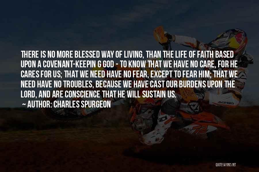 Cast Your Burdens Quotes By Charles Spurgeon