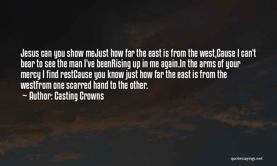 Casting Crowns Quotes 1620545