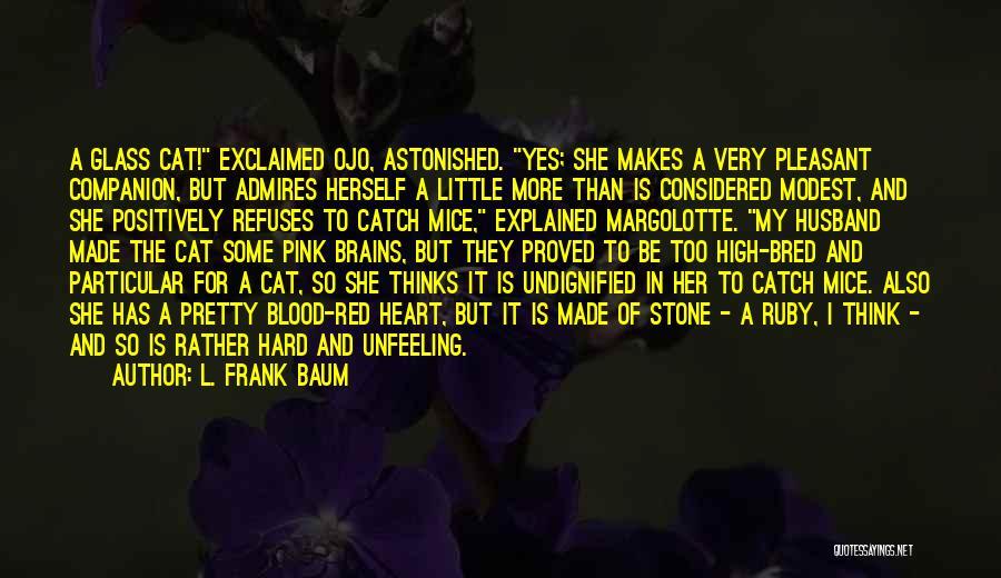 Cat Companion Quotes By L. Frank Baum