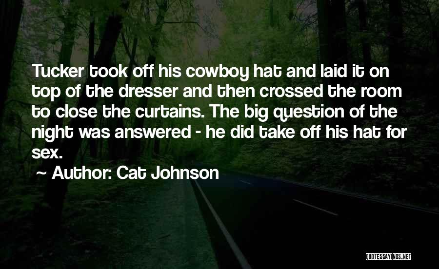 Cat In Hat Quotes By Cat Johnson
