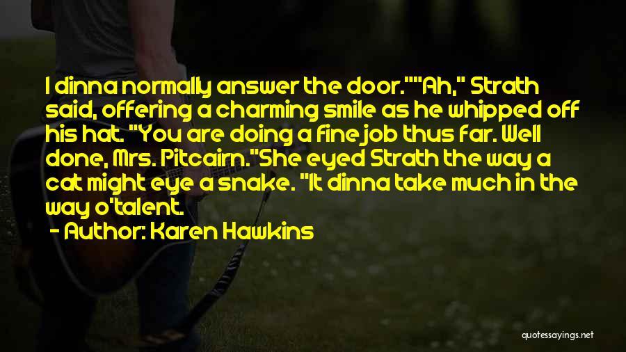 Cat In Hat Quotes By Karen Hawkins