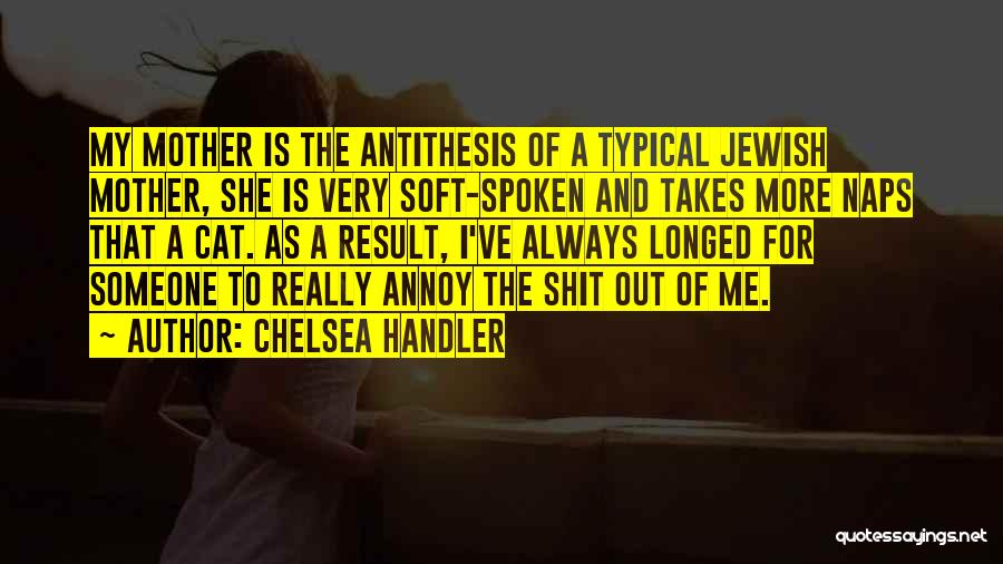 Cat Naps Quotes By Chelsea Handler