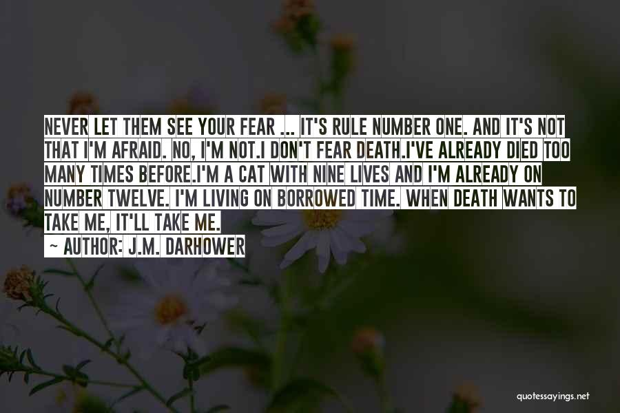 Cat Nine Lives Quotes By J.M. Darhower