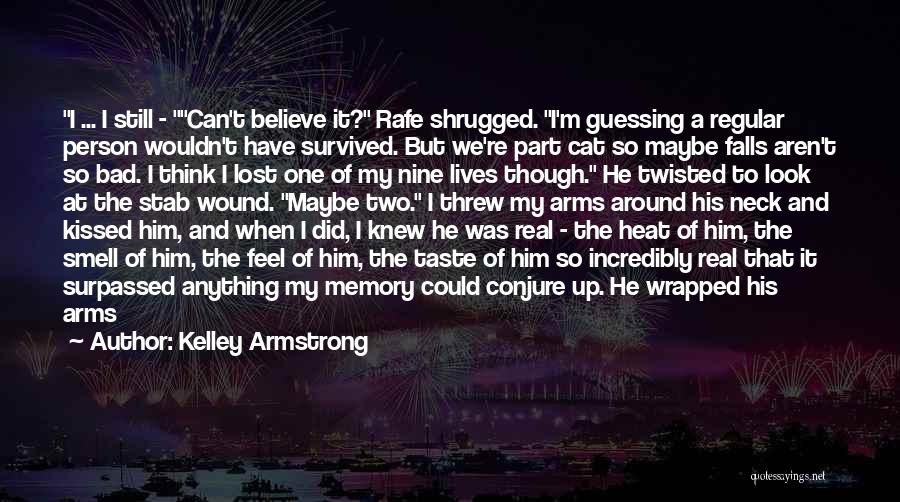 Cat Nine Lives Quotes By Kelley Armstrong