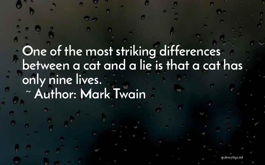 Cat Nine Lives Quotes By Mark Twain