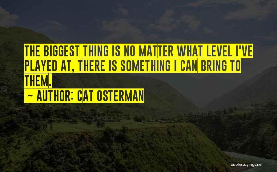 Cat Osterman Quotes 1828134