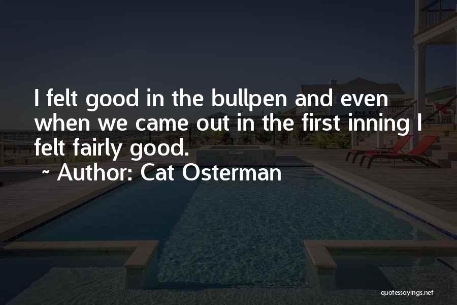 Cat Osterman Quotes 1982363
