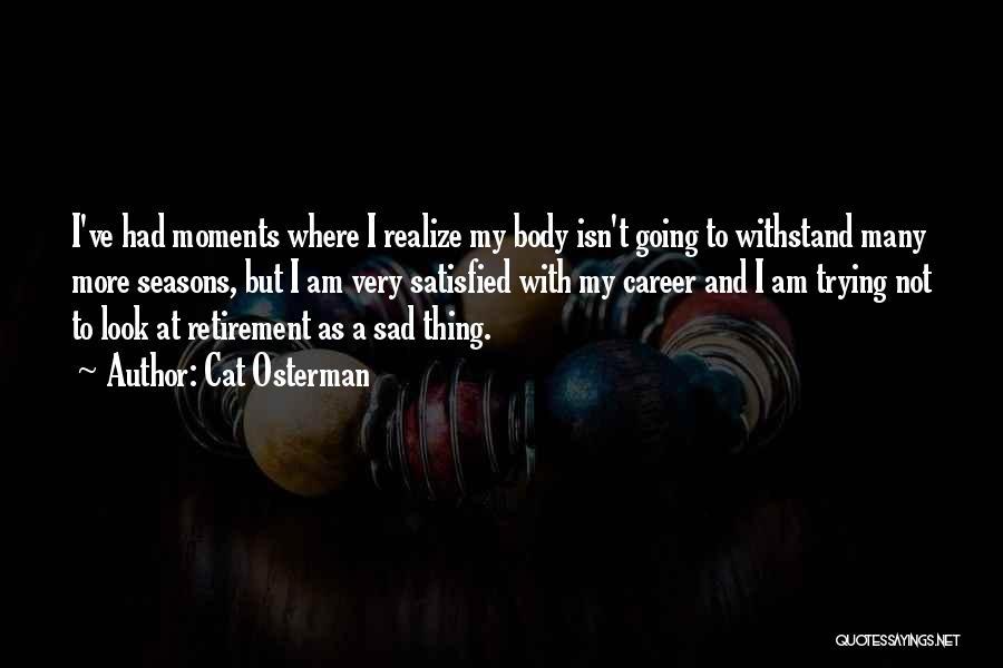 Cat Osterman Quotes 264573