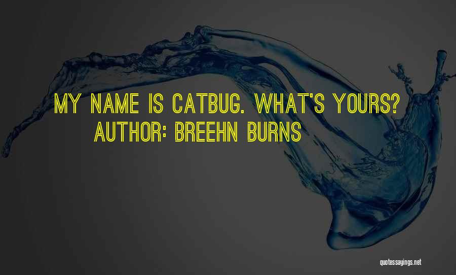 Catbug Quotes By Breehn Burns
