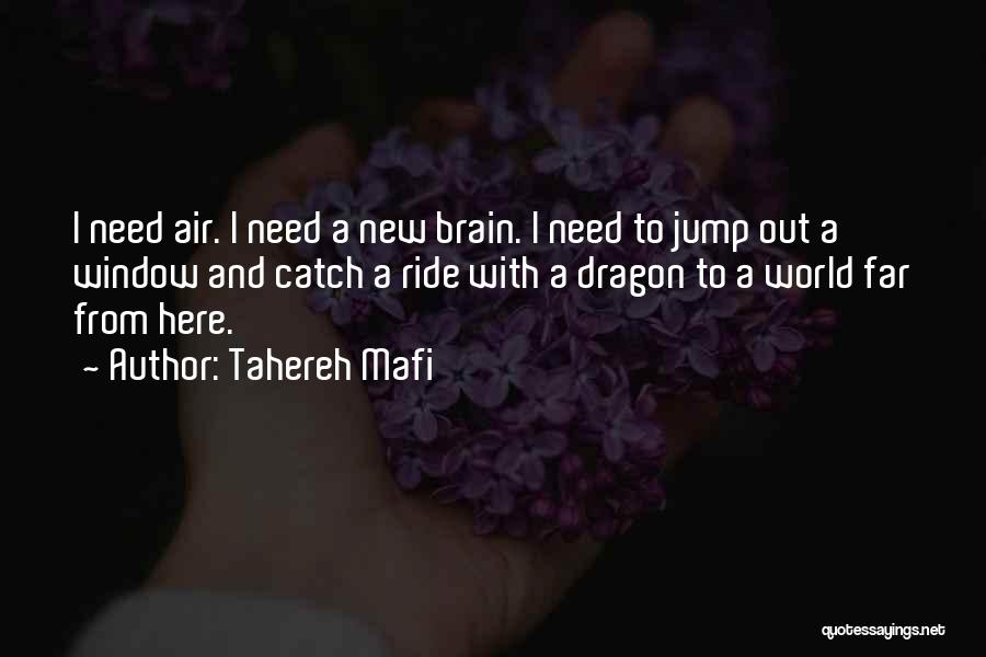 Catch A Ride Quotes By Tahereh Mafi