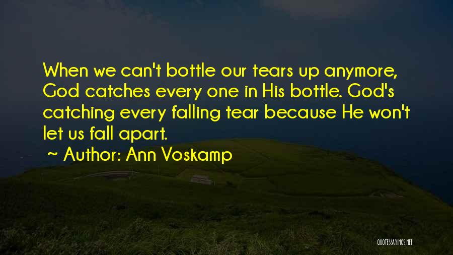 Catching Someone When They Fall Quotes By Ann Voskamp