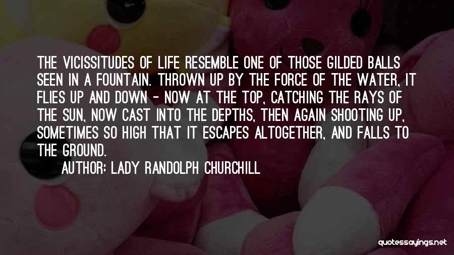 Catching Someone When They Fall Quotes By Lady Randolph Churchill