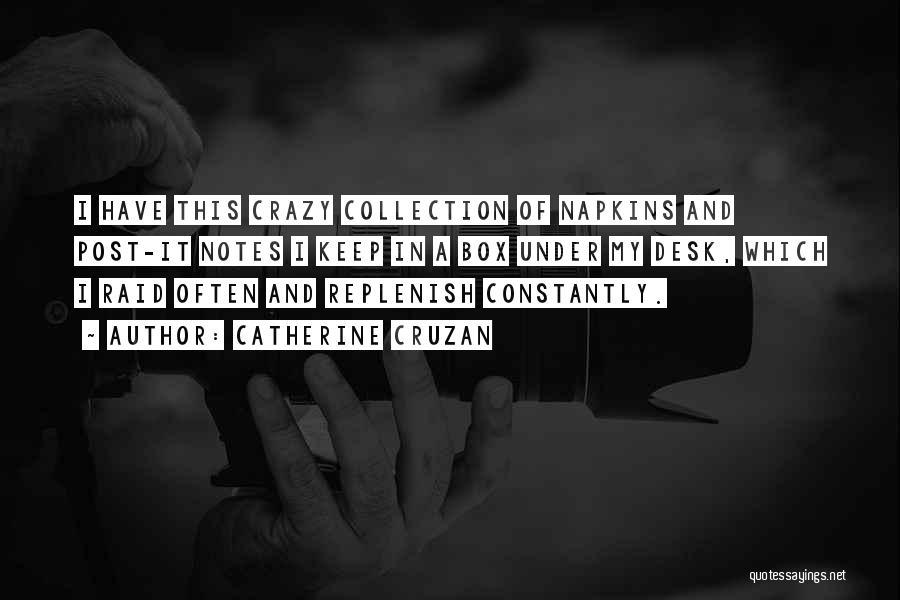 Catherine Cruzan Quotes 2215627