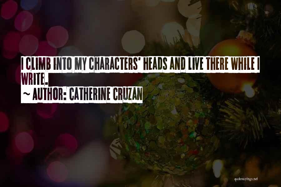 Catherine Cruzan Quotes 915005