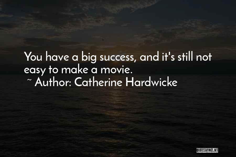 Catherine Hardwicke Quotes 1003227
