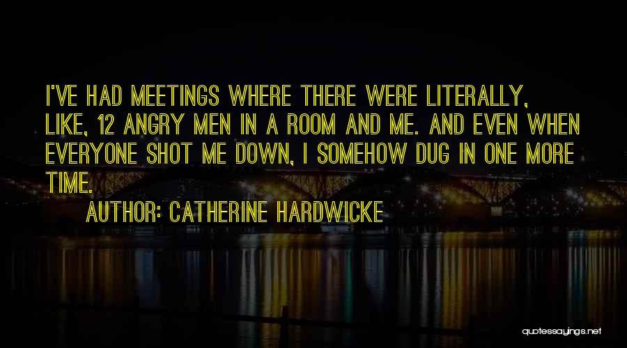Catherine Hardwicke Quotes 1071776