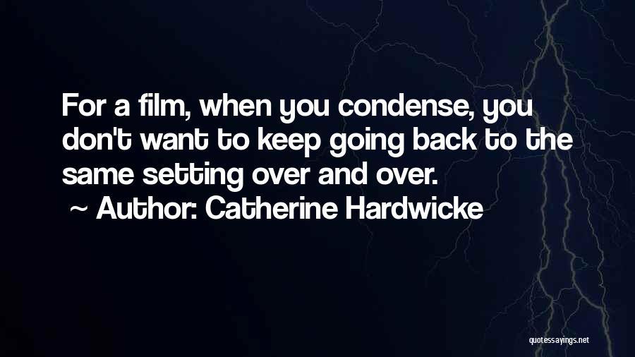 Catherine Hardwicke Quotes 1082675