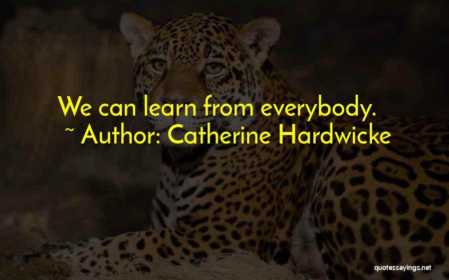 Catherine Hardwicke Quotes 1159686
