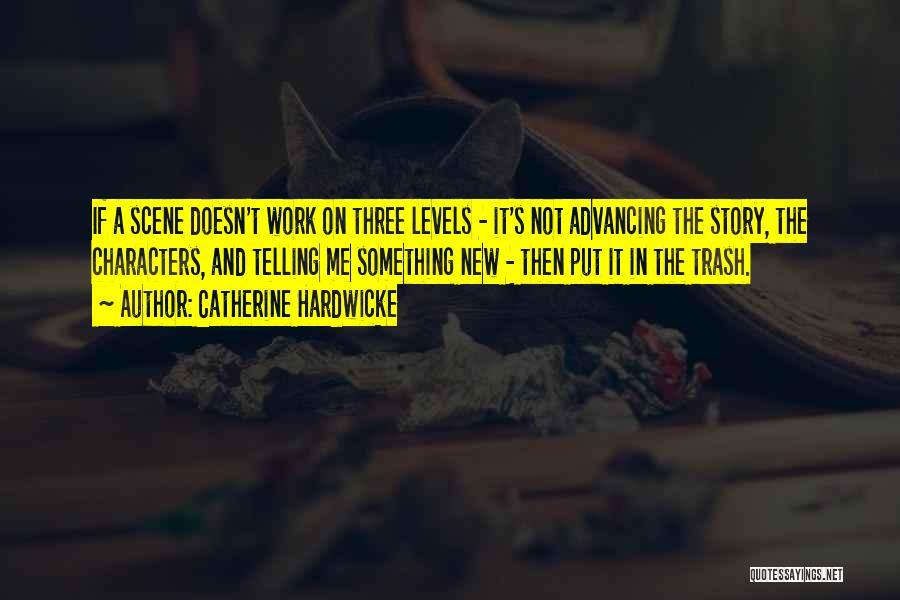 Catherine Hardwicke Quotes 1293350