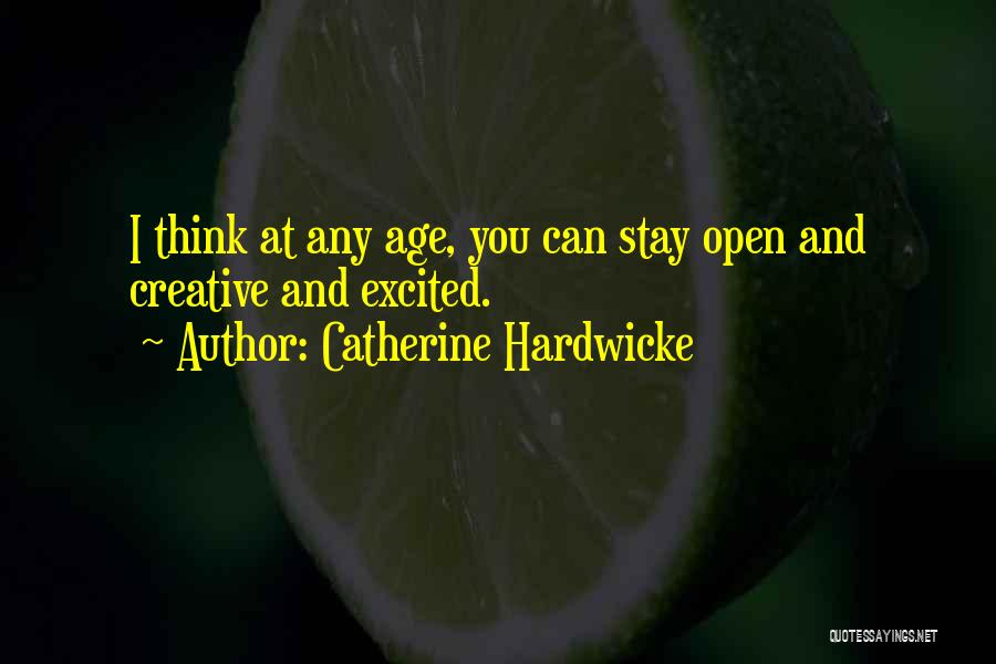 Catherine Hardwicke Quotes 1373050