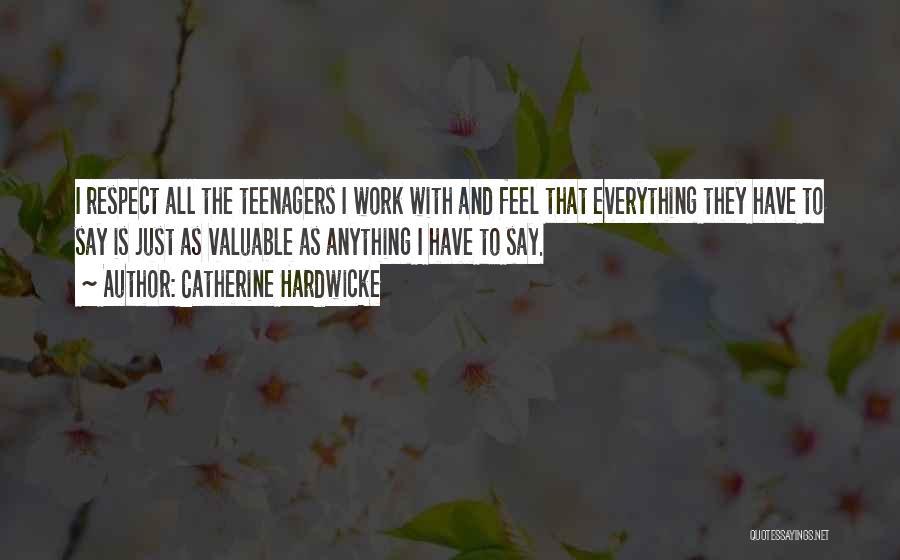 Catherine Hardwicke Quotes 1393585