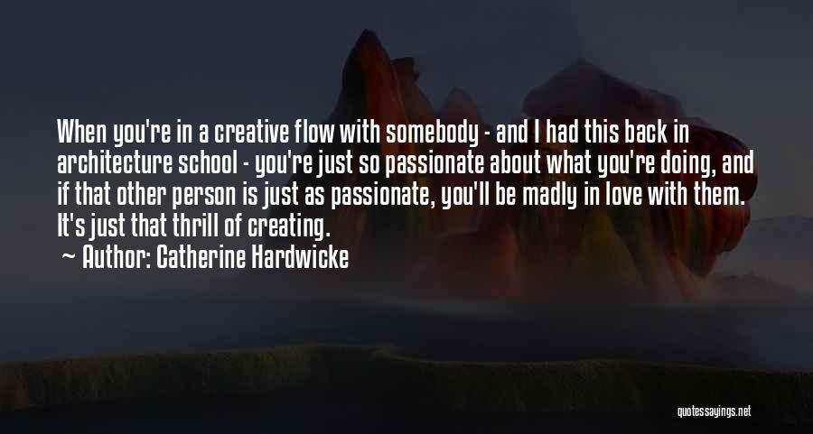 Catherine Hardwicke Quotes 139943