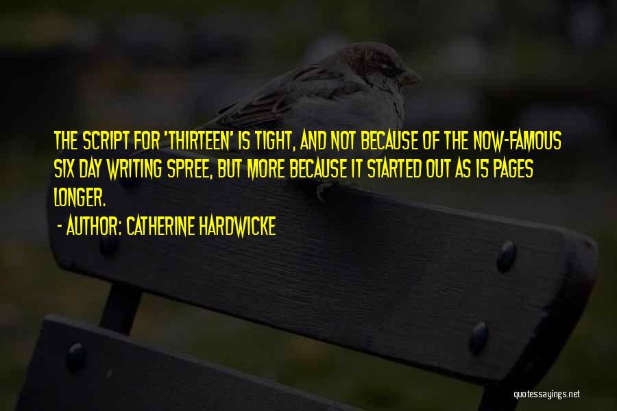 Catherine Hardwicke Quotes 1416906