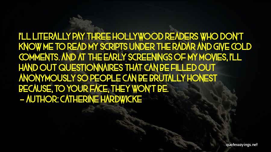 Catherine Hardwicke Quotes 1468286