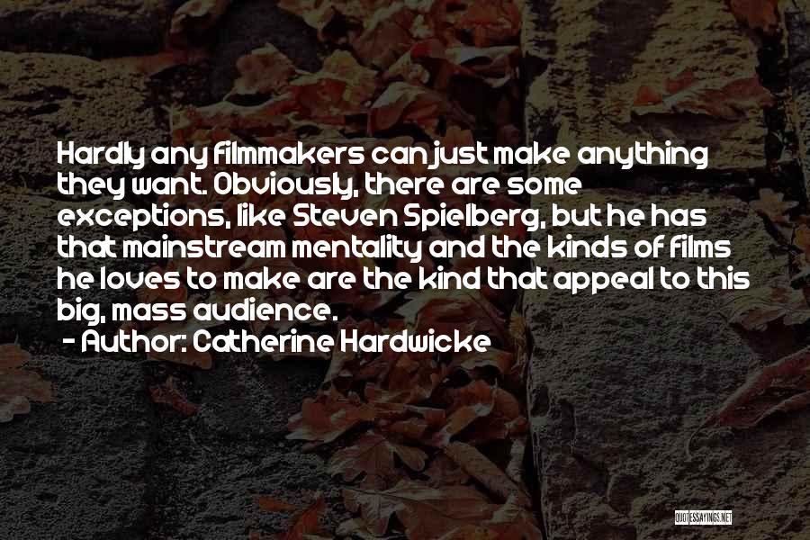 Catherine Hardwicke Quotes 1478753