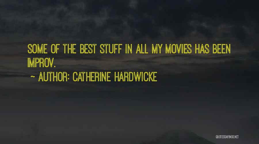 Catherine Hardwicke Quotes 1573848