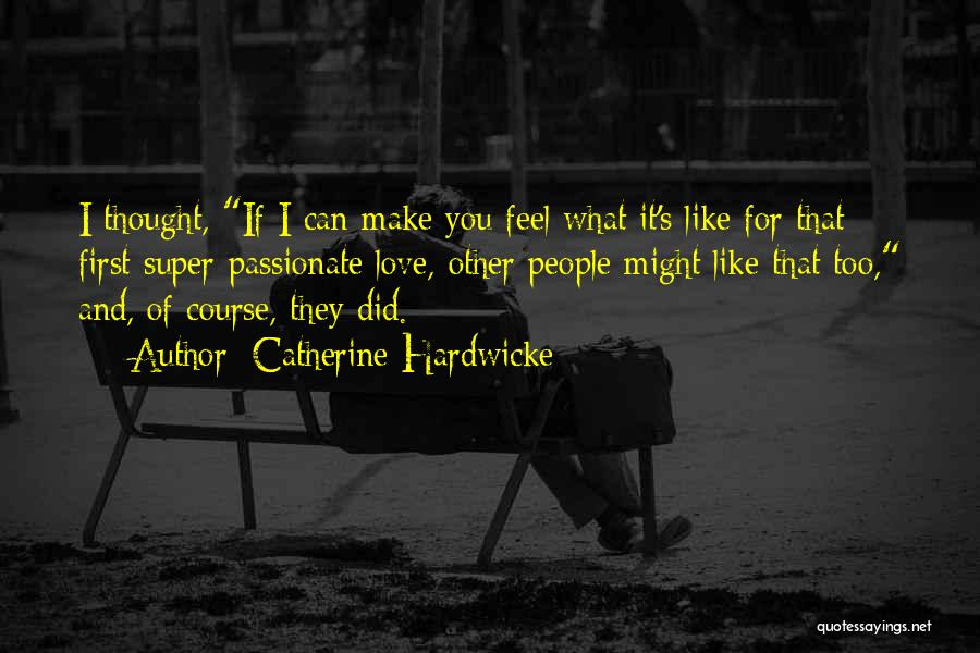 Catherine Hardwicke Quotes 1617058